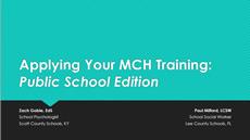 Applying Your MCH Training