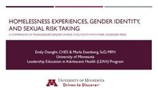 Homelessness Experiences, Gender Identity