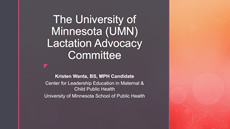 UMN Lactation Advocacy Committee