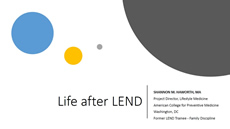 Life After LEND