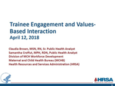 Trainee Engagement and Values-Based Interaction